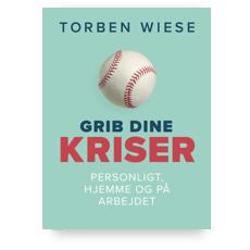 Grib dine kriser - en bog af Torben Wiese