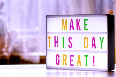 Make this day great! Motivational quote